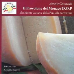 Il Provolone del Monaco D.O.P.