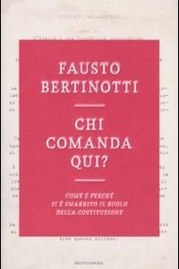 Bertinotti - Chi Comanda qui?