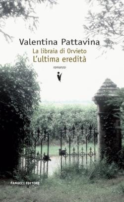 La libraia di Orvieto L'Ultima eredità