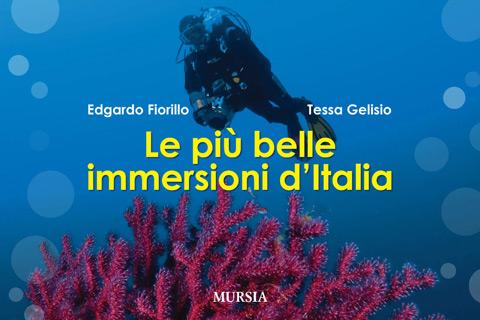 'Le più belle immersioni d'Italia' (Mursia)